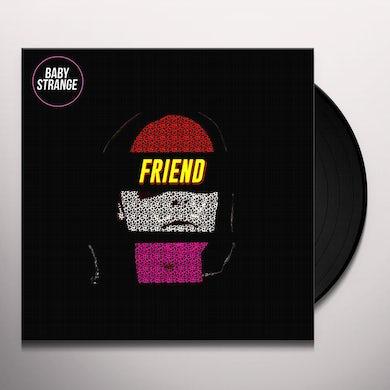 Baby Strange FRIEND Vinyl Record