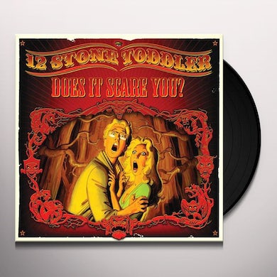 12 Stone Toddler DOES IT SCARE YOU Vinyl Record