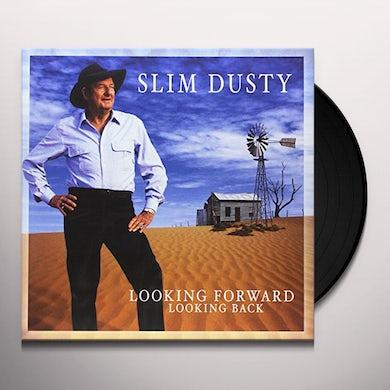 Slim Dusty LOOKING FORWARD LOOKING BACK Vinyl Record