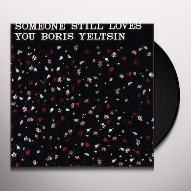 Someone Still Loves You Boris Yeltsin BROOM Vinyl Record