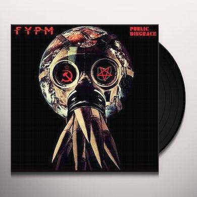 FUCK YOU PAY ME PUBLIC DISGRACE Vinyl Record
