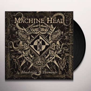Machine Head BLOODSTONE & DIAMONDS Vinyl Record