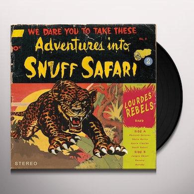 LOURDES REBELS SNUFF SAFARI Vinyl Record