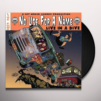 No Use For A Name LIVE IN A DIVE Vinyl Record