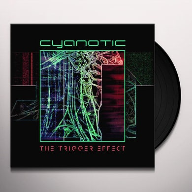 Cyanotic TRIGGER EFFECT Vinyl Record