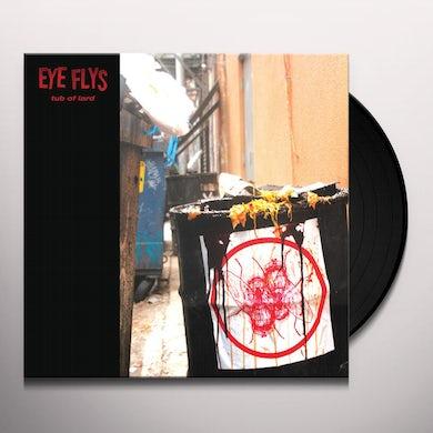 Eye Flys TUB OF LARD Vinyl Record