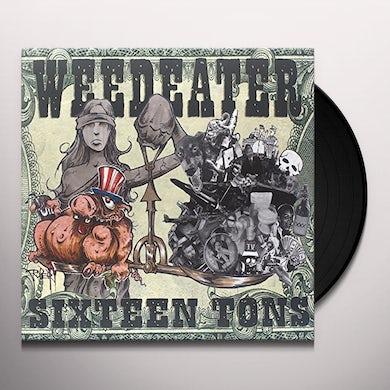 Weedeater SIXTEEN TONS Vinyl Record