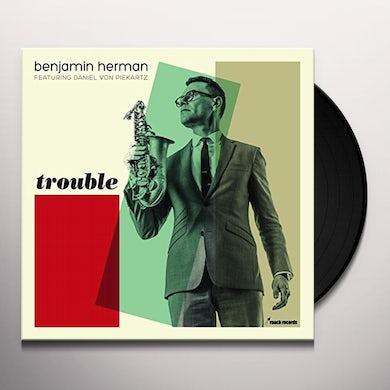 Benjamin Herman TROUBLE Vinyl Record