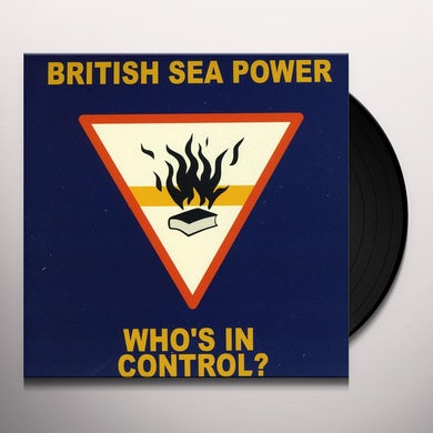 British Sea Power WHO'S IN CONTROL Vinyl Record