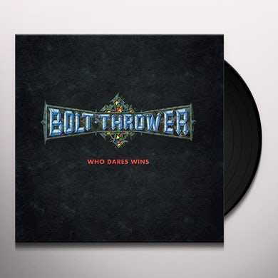 Bolt Thrower WHO DARES WINS Vinyl Record