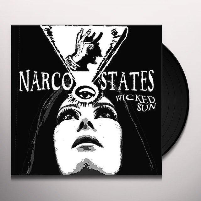 NARCO STATES WICKED SUN Vinyl Record