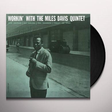 WORKIN WITH THE MILES DAVIS QUINTET Vinyl Record