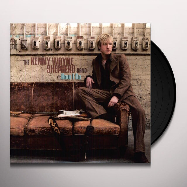 Kenny Wayne Shepherd HOW I GO Vinyl Record
