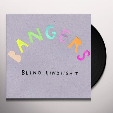 Bangers BLIND HINDSIGHT Vinyl Record