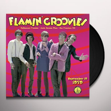 Flamin Groovies Live From The Vaillancourt Fountains: 9/19/79 Vinyl Record