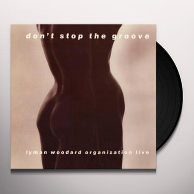 DON'T STOP THE GROOVE Vinyl Record
