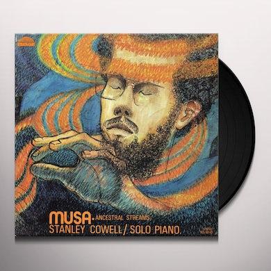 Stanley Cowell MUSA-ANCESTRAL STREAMS Vinyl Record
