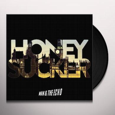 MAN & THE ECHO HONEYSUCKER Vinyl Record