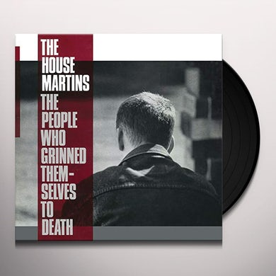 Housemartins PEOPLE WHO GRINNED THEMSELVES TO DEATH Vinyl Record