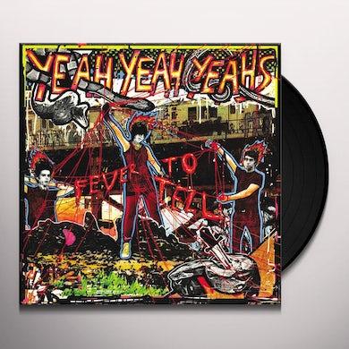 Yeah Yeah Yeah's FEVER TO TELL Vinyl Record