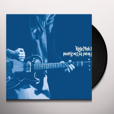 Kate Maki HEAD IN THE SAND Vinyl Record