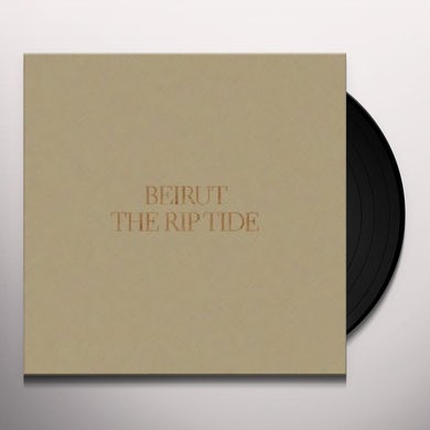 Beirut THE RIP TIDE Vinyl Record
