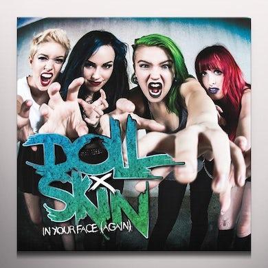 DOLL SKIN IN YOUR FACE (AGAIN) (GREEN VINYL) Vinyl Record