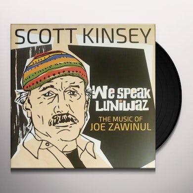 Scott Kinsey WE SPEAK LUNIWAZ - THE MUSIC OF JOE ZAWINUL Vinyl Record