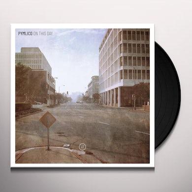 PYMLICO ON THIS DAY Vinyl Record