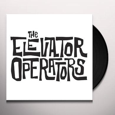 ELEVATOR OPERATORS Vinyl Record