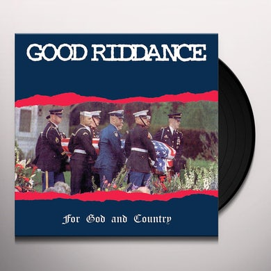 Good Riddance FOR GOD & COUNTRY Vinyl Record