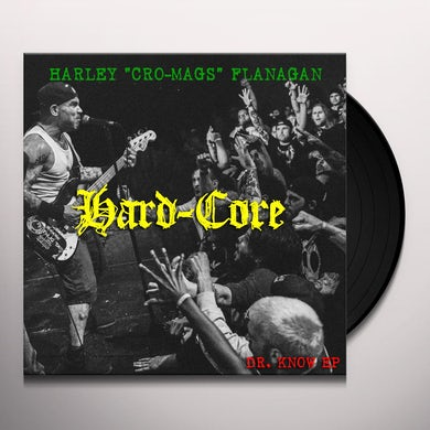 Harley Flanagan HARD CORE Vinyl Record