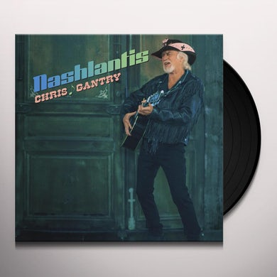 Chris Gantry NASHLANTIS Vinyl Record