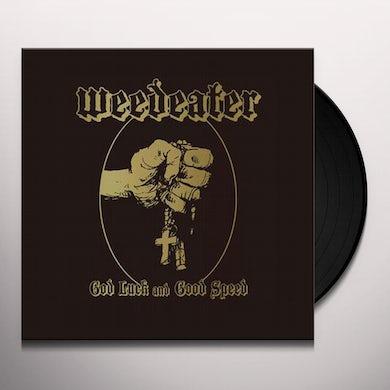 Weedeater GOD LUCK & GOOD SPEED Vinyl Record