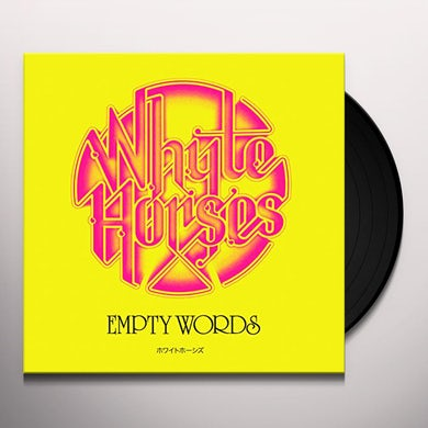 WHYTE HORSES EMPTY WORDS Vinyl Record