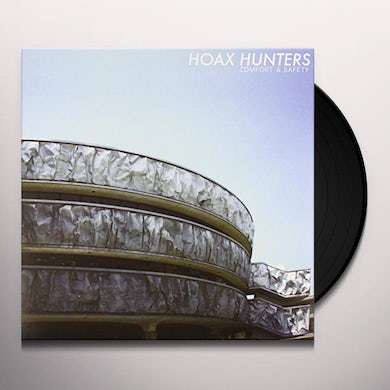Hoax Hunters COMFORT & SAFETY Vinyl Record