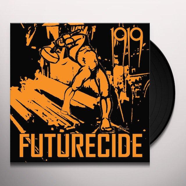 1919 FUTURECIDE Vinyl Record