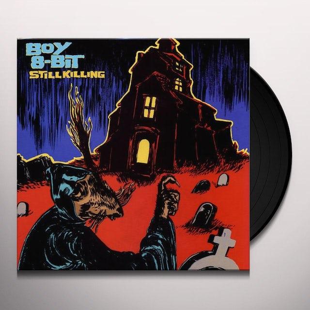 Boy 8-Bit STILL KILLING Vinyl Record