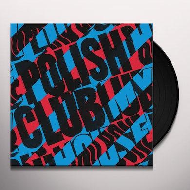 POLISH CLUB MY HOUSE BLOOD & BONE Vinyl Record