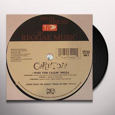 Capleton WHO YUH CALLIN Vinyl Record