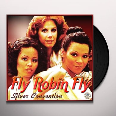 Silver Convention FLY ROBIN FLY Vinyl Record
