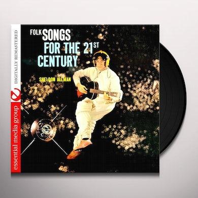Sheldon Allman FOLK SONGS FOR THE 21ST CENTURY Vinyl Record