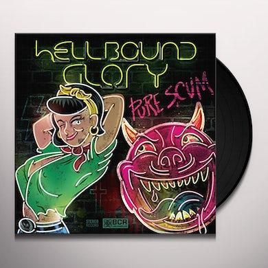 Hellbound Glory PURE SCUM Vinyl Record
