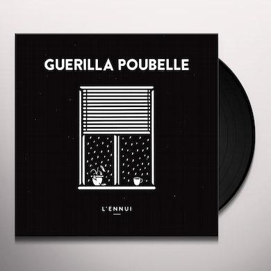 Guerilla Poubelle L'ENNUI Vinyl Record