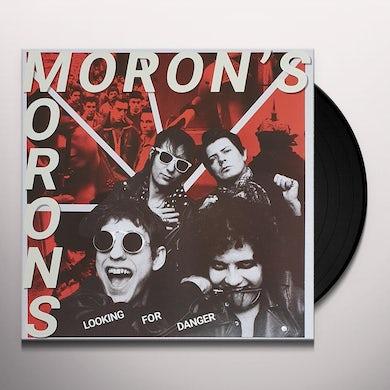 Moron'S Morons Looking Or Danger Vinyl Record