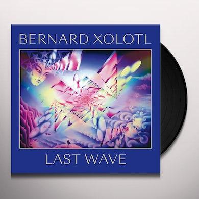 Bernard Xolotl LAST WAVE Vinyl Record
