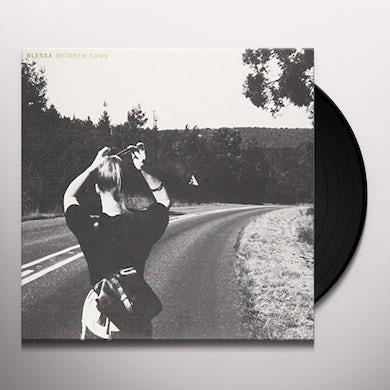 Blessa BETWEEN TIMES Vinyl Record