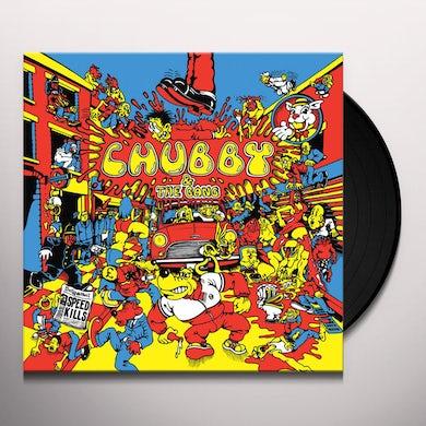 Chubby & Gang SPEED KILLS Vinyl Record