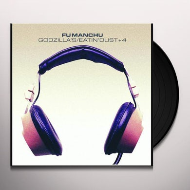 Fu Manchu GODZILLA'S / EATIN' DUST / + 4 Vinyl Record
