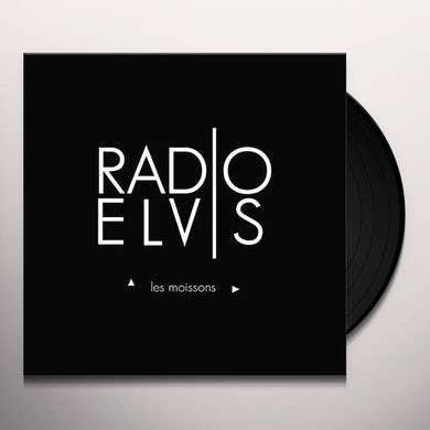 Radio Elvis LES MOISSONS Vinyl Record